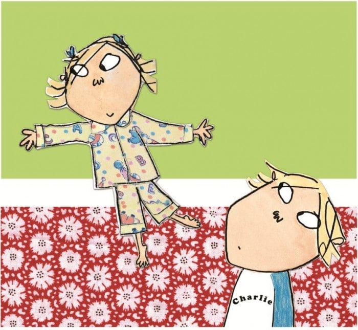 Charlie and Lola and TM ® and © Lauren Child 2005