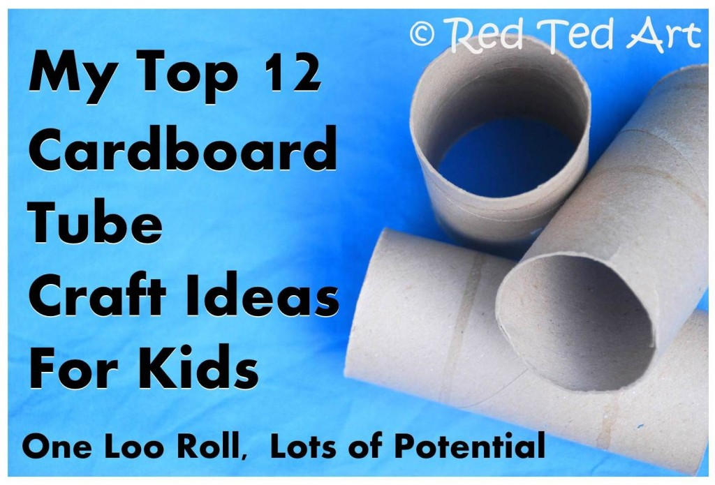 Cheap Craft Ideas For Kids Part - 28: Cardboard Tube Crafts