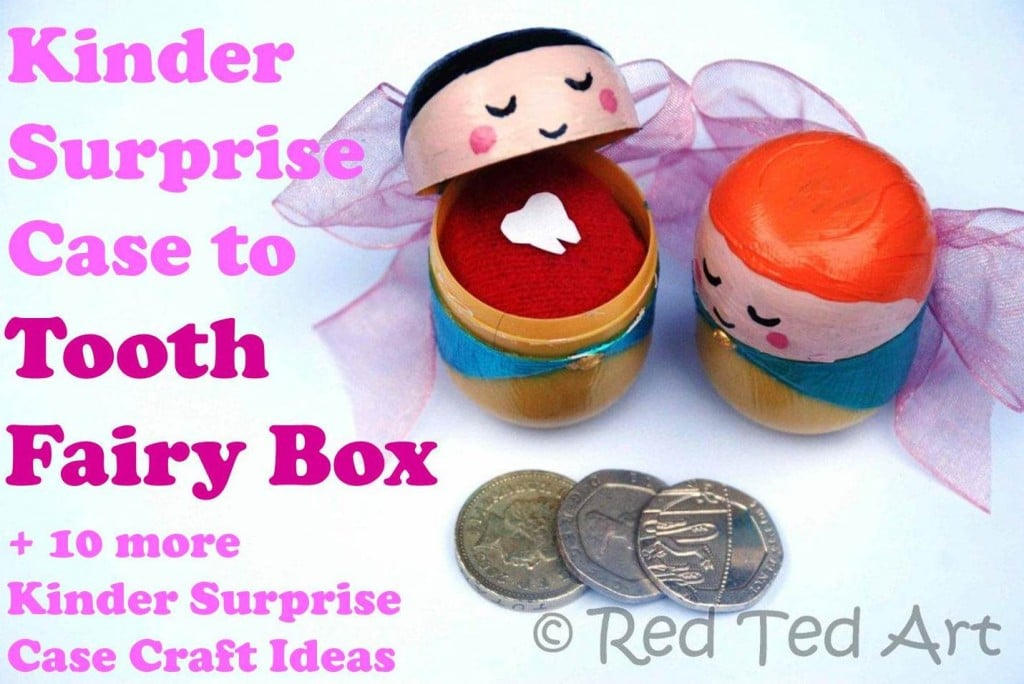 How To    Make a Tooth Fairy Box & More Kinder Surprise Craft Ideas