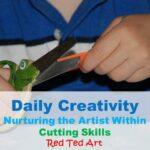 Daily Creativity: Nurturing The Artist Within: Cutting Skills