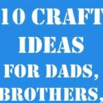 crafts for him - Copy