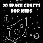 Space Crafts & Ideas to Inspire