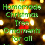 15 Homemade Christmas Tree Ornaments