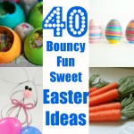 40 Easter Ideas for all the Family