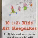 Kids Art Keepsake Ideas - what to do with all your kids artwork