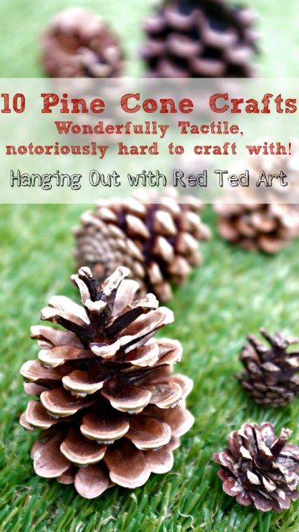 Pine Cone Craft Ideas - nature crafting at it's best
