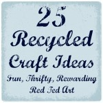 25 Recycled Crafts Inspiration