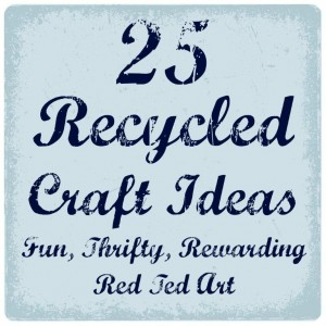 Recycled Crafts for All the Family, make crafting thrifty and fun