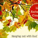 12 Autumn Crafts Ideas & a Hangout