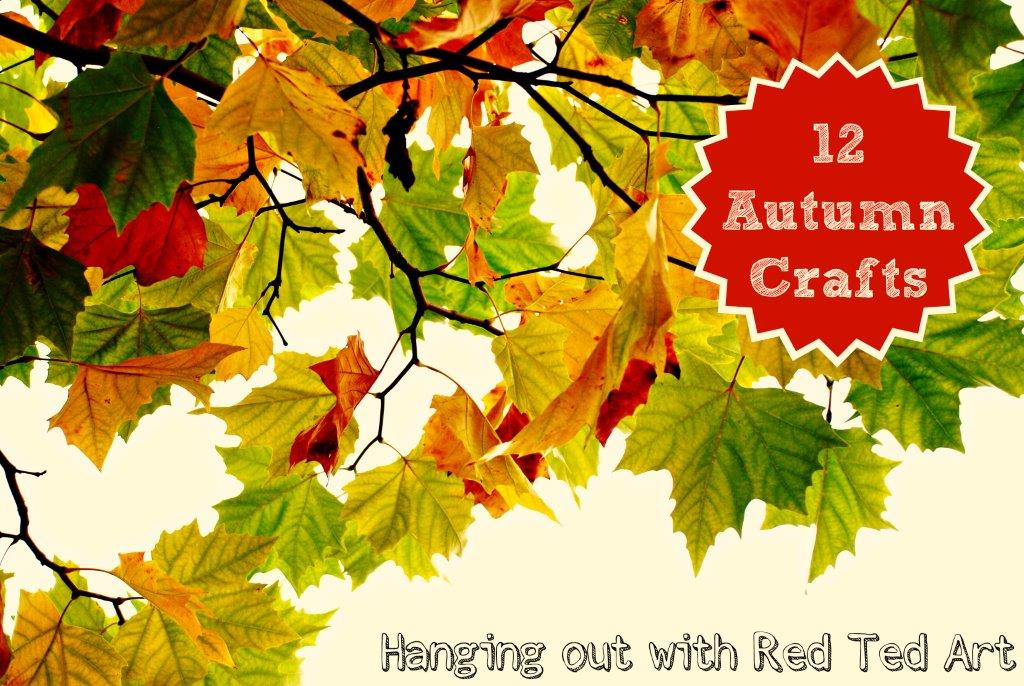 12 autumn crafts ideas a hangout red ted art s blog