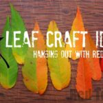 Leaf Crafts for All Year