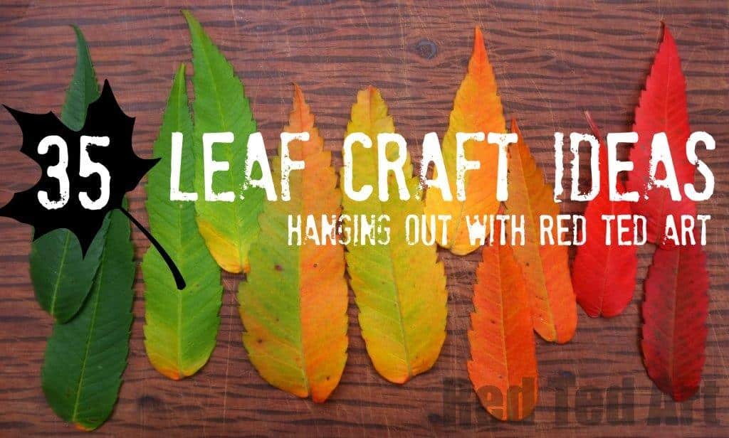 Leaf Crafts For All Year Red Ted Art