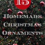 15 Homemade Ornaments for Christmas