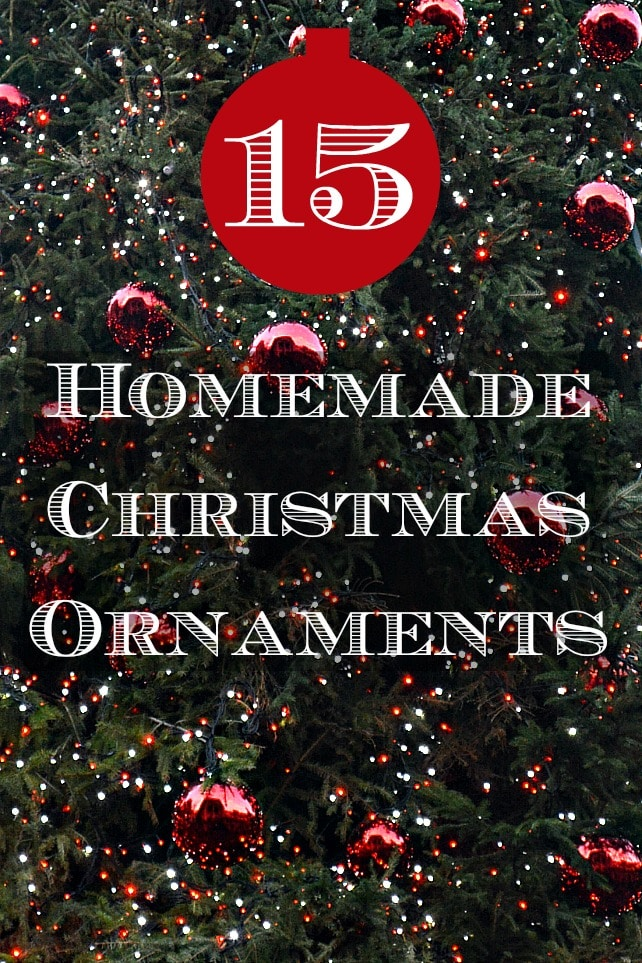 15 Homemade Ornaments for Christmas