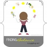 Finding Balance - a juggling act