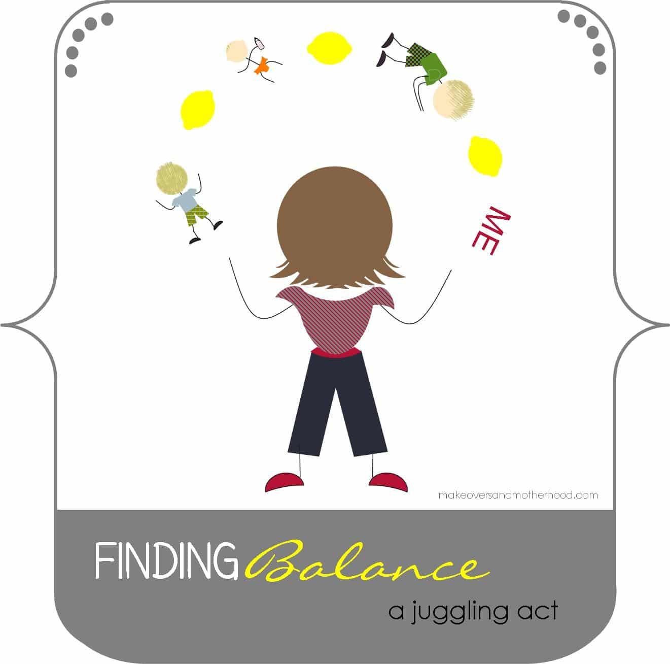 Finding Balance – a juggling act