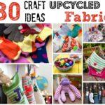 Upcycled Fabric Craft Ideas