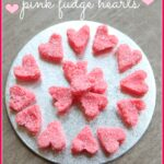 Valentines Treats - Pink Fudge Hearts