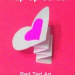 Valentine's Cards: Pop Up Card