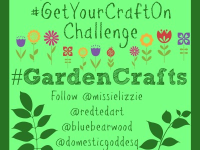 Garden Crafts Challenge: Get Your Craft On