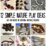 12 Nature Play Ideas - having fun with nature items outdoors