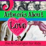 Valentine's Day – 5 Artworks about Love