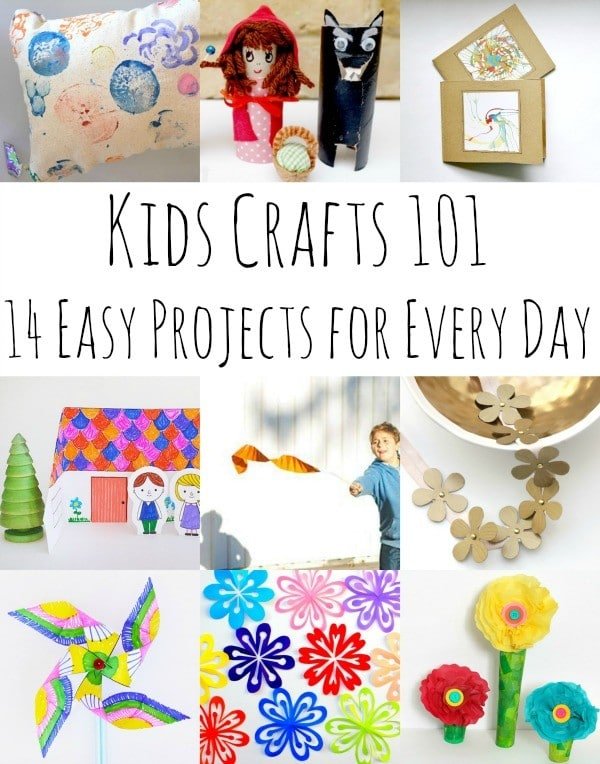 Kids Crafts 101 - need something to do with the kids Let our 14 Every Day Projects inspire you!