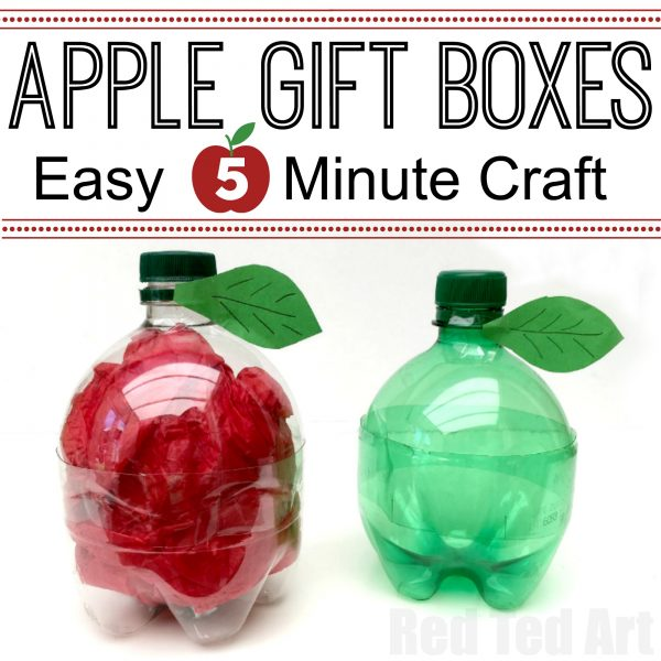 DIY Plastic Bottle Apple Gift Boxes - quick and easy to make - a great Back To School gift idea or fill with treats for the kids