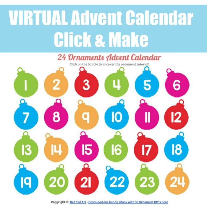 Virtual Advent Calendar - make a Christmas Ornament a day #Adventcalendar #adventtraditions #ornaments #ornamentideas #virtualadventcalendarideas #adventcalendarideas