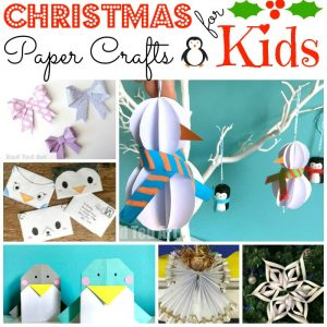 Christmas Paper crafts for kids #Christmas #Papercrafts