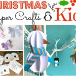 Christmas Paper Crafts for Kids