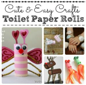 Cutest and easy Toilet Paper Roll Crafts for kids