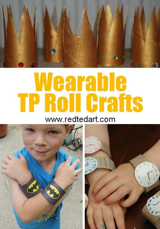 Toilet Paper Roll Crafts for Kids - wear your TP Roll with pride!
