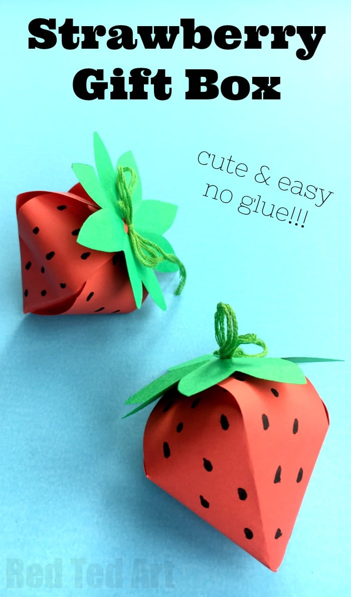 DIY Paper Box Strawberry - Red Ted Art\'s Blog