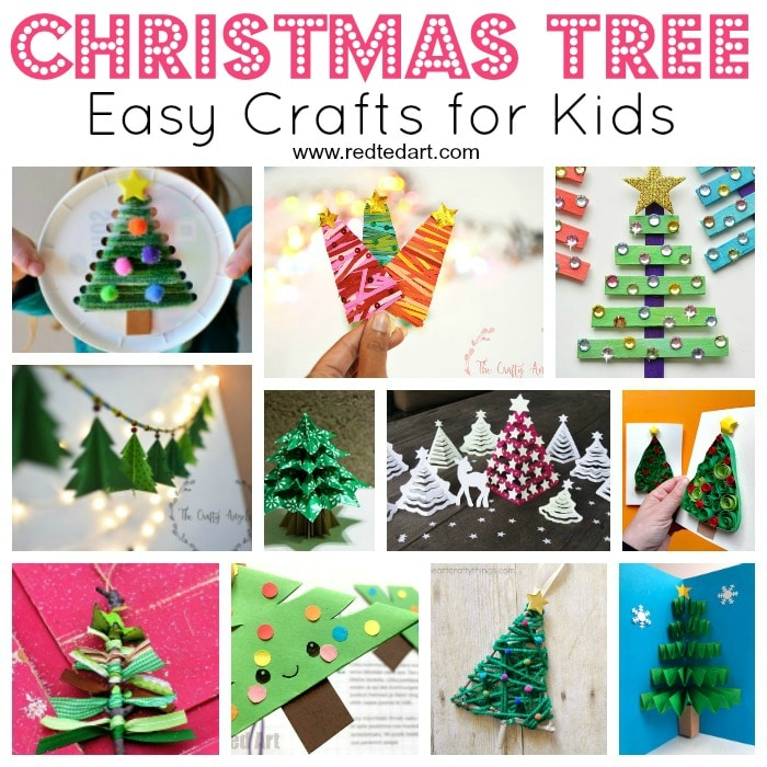 Easy Christmas Tree Crafts For Kids Red Ted Art S Blog