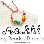 How to make a Bead Rakhi Bracelet with Kids