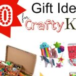 10 Christmas Gifts for Crafty Kids