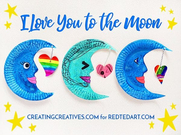 I LOVE YOU TO THE MOON AND BACK. A great paper plate activity for Valentines to make with young kids. Easy Paper Plate Moons are decorative, fun and make a great Valentines Card too! #valentines #preschool #paperplates