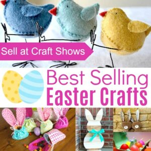 Easter Projects to make and sell