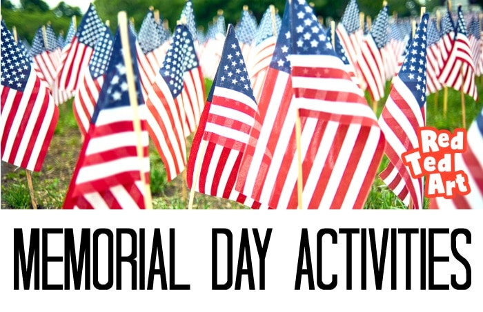 Patriotic Memorial Day Activities For Kids Red Ted Art