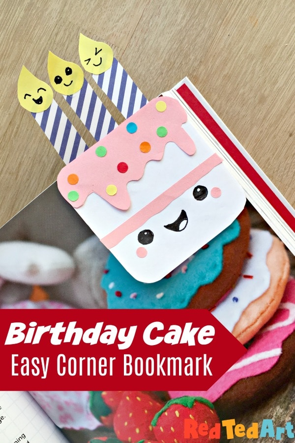 Stupendous How To Make A Birthday Cake Corner Bookmark Red Ted Art Make Birthday Cards Printable Riciscafe Filternl