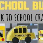Easy School Bus Crafts for Back to School