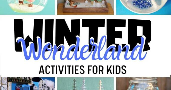 Winter Wonderland Activities for Kids